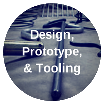 Design, Prototype, Tooling